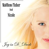 Joy in D_Dark by Matthew Fisher