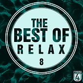 The Best Of Relax, Vol. 8 - EP by Various Artists