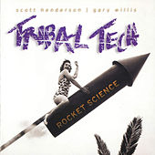 Rocket Science by Tribal Tech