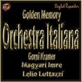 Golden Memory: Orchestra Italiana - Gorni Kramer - Magyari Imre - Lelio Lutazzi by Various Artists