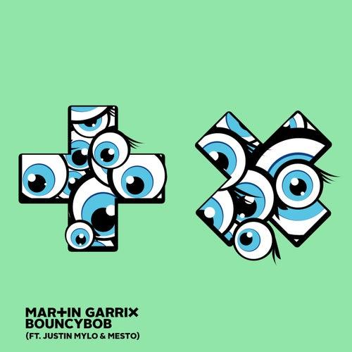 Bouncybob (feat. Justin Mylo & Mesto) by Martin Garrix