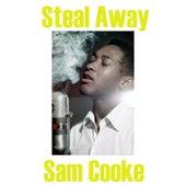 Steal Away von Sam Cooke