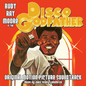 Disco Godfather (Original Motion Picture Soundtrack) by Rudy Ray Moore