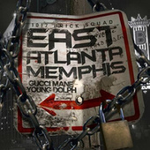 East Atlanta Memphis by Gucci Mane