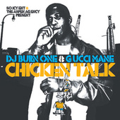 Chicken Talk by Gucci Mane