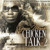 Chicken Talk 2 by Gucci Mane