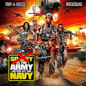 Brick Squad is the Army, Better Yet The Navy by Gucci Mane