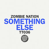 Twin Turbo 036 - Something Else by Zombie Nation