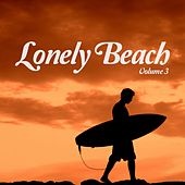 Lonely Beach, Vol. 3 (Smooth Electronic Beats) by Various Artists