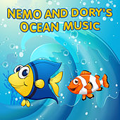Nemo and Dory's Ocean Music by Various Artists