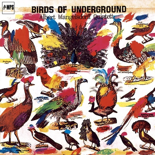 Birds of Underground by Albert Mangelsdorff