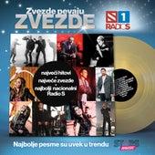 Zvezde Pevaju Zvezde 2015 Radio S by Various Artists