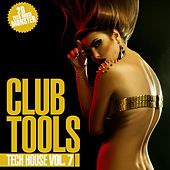 Club Tools - Tech House, Vol. 7 by Various Artists