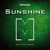 Sunshine by The Teenagers