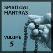 Spiritual Mantras, Vol. 5 by Ravindra Sathe