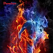 Touch the Fire by Damian