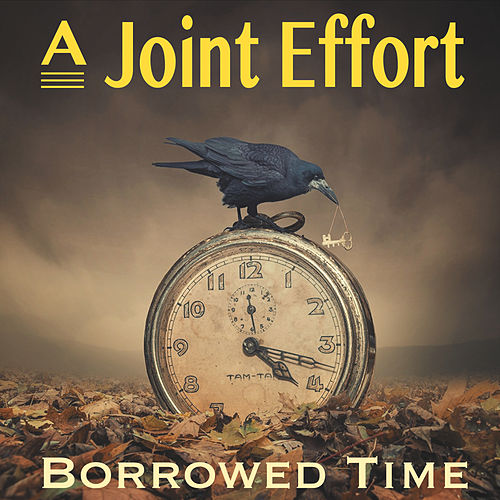 Borrowed Time by Joint Effort