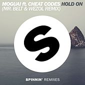 Hold On (Mr. Belt & Wezol Remix) by Moguai