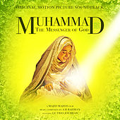 Muhammad: The Messenger of God (Original Motion Picture Soundtrack) by Various Artists