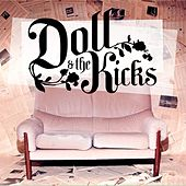 Doll and the Kicks by Doll and the Kicks