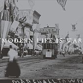 Witness (Remastered) by Modern Life Is War
