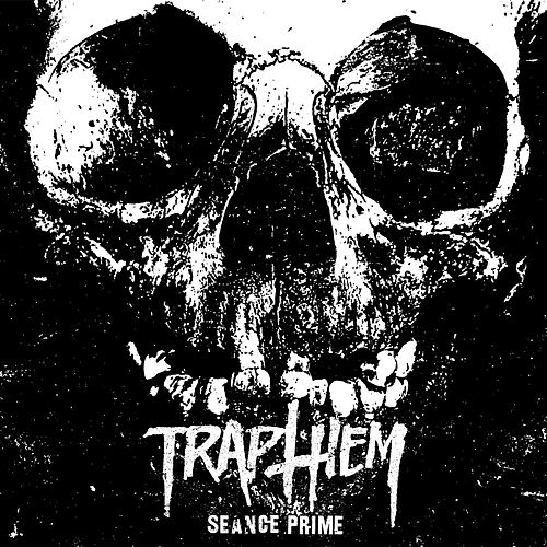 Seance Prime: The Complete Recordings by Trap Them
