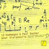 Douze Hommages à Paul Sacher pour Violoncelle (David Geringas and his Lübeck Cello Class) by Various Artists