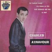 Tu T'laisses Aller von Charles Aznavour