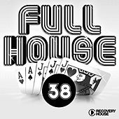 Full House, Vol. 38 by Various Artists