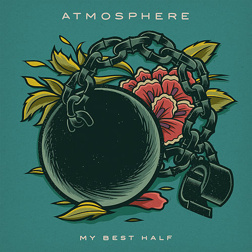 My Best Half by Atmosphere