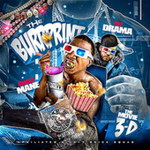 The Burrprint (The Movie 3D) by Gucci Mane