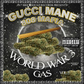 World War 3 (Gas) by Gucci Mane