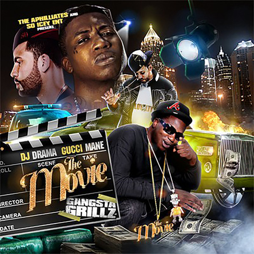 The Movie (Gangsta Grillz) by Gucci Mane