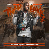 Trap Back 2 by Gucci Mane