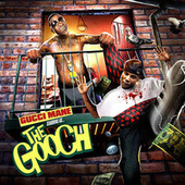 The Gooch by Gucci Mane