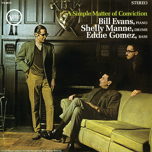 A Simple Matter Of Conviction by Bill Evans