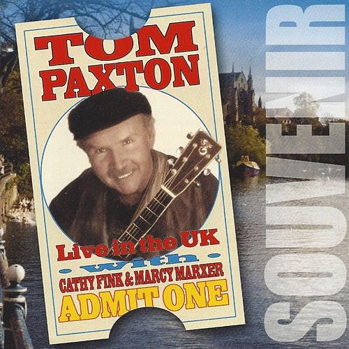 Live in the UK by Tom Paxton