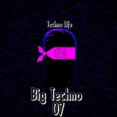 Big Techno, Vol. 7 by Various Artists