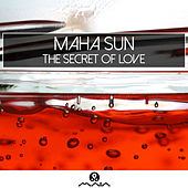 The Secret of Love by Maha Sun