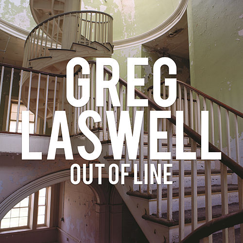 Out Of Line by Greg Laswell