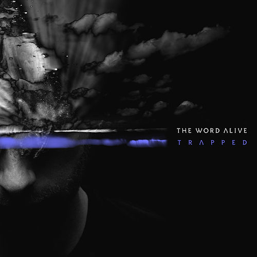 Trapped by The Word Alive