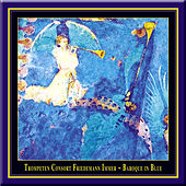 Baroque In Blue - A Crossover Between Early Music & Jazz by Various Artists