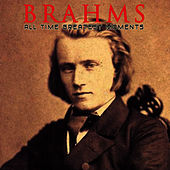 Brahms: All Time Greatest Moments by Johannes Brahms