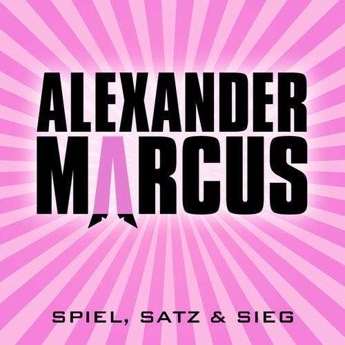 Spiel, Satz und Sieg by Alexander Marcus
