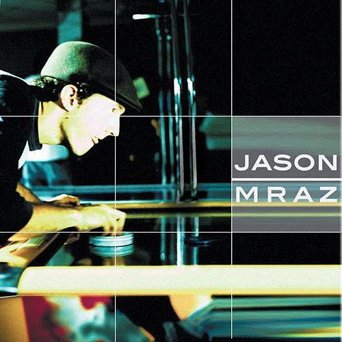Jason Mraz Live & Acoustic 2001 by Jason Mraz