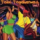 Total Togetherness Vol. 7 von Various Artists