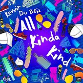 All Kinda Kind by Kerwin Du Bois