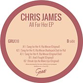 All For Her - Single by Chris James