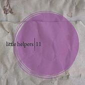 Little Helpers 11 - Single by Someone Else