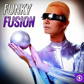 Funky Fusion by Various Artists